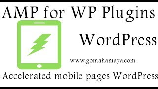 AMP for WP – Accelerated Mobile Pages WordPress Plugin Tutorial 2019