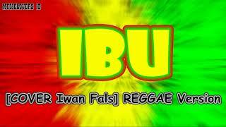 IBU [Cover Iwan Fals] - Reggae Indonesia