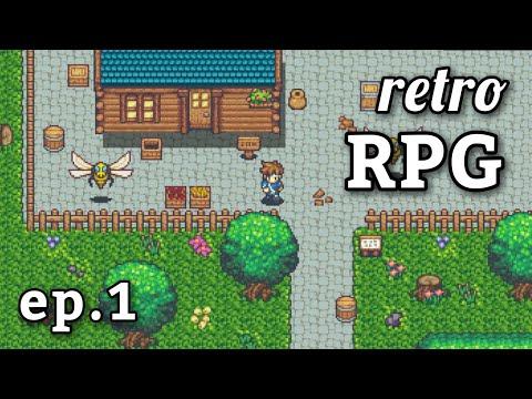 Let's Make a Retro RPG Game!   Ep.1