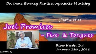(Part 2 of 3) Joel promises fire and tongues