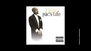 2pac - Pac`s Life (Full Album)