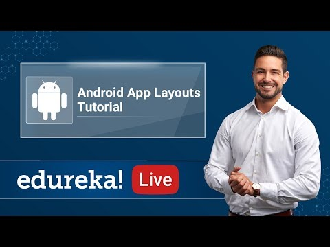 Android Live - 2   Android Layout Tutorial   Android Training   Edureka