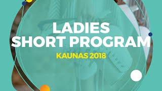 Alexandra Trusova (RUS) | Ladies Short Program | Kaunas 2018