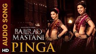 Pinga (Full Audio Song) | Bajirao Mastani | Priyanka Chopra