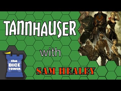 Tannhaeuser - A Dice Tower Review with Sam Healey