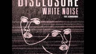 Disclosure - White Noise feat. AlunaGeorge