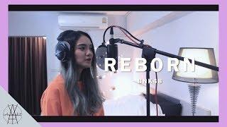 Reborn - BNK48 l Aoy Amornphat