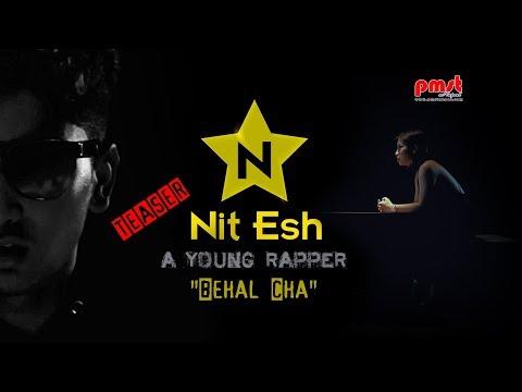"Behal Cha -Nit Esh ""a young rapper"" Ft. Anisha Lama   (TEASER)"