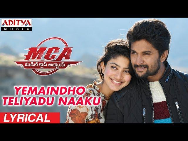 Yemaindho Teliyadu Naaku Audio Song   MCA Movie Songs   Nani, Sai Pallavi