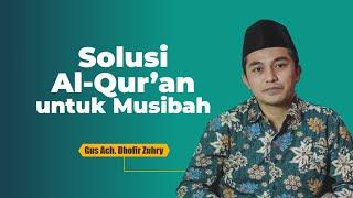 Solusi Al-Qur'an untuk Musibah