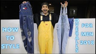 HOW TO STYLE OVERALLS FOR MEN: NON HYPEBEAST, 2018 FASHION TRENDS LOOKBOOK