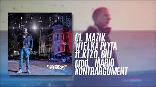 Mazik - Wielka Płyta feat. Kizo, Bili (prod. Mario Kontrargument)