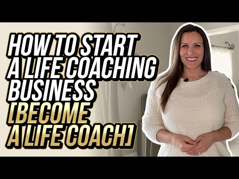 How to Start a Life Coaching Business | BECOME A LIFE COACH ...