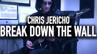 "WWE - Chris Jericho ""Break Down The Wall"" Theme Cover"