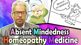 Absent Mindedness - Homeopathy Treatment | Dr P.S. Tiwari
