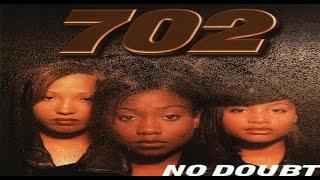 702 - Get Down Like Dat