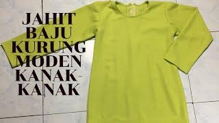 Jahit Baju Kurung Moden Kanak-kanak
