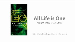 Elegant Simplicity - All Life is One (Trailer)