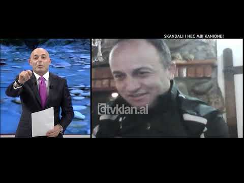 Opinion - Skandali i HEC-eve mbi kanione! (08 shkurt 2018)