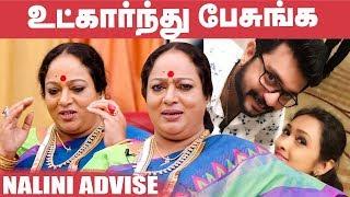 குழந்தைய நினைச்சு பார்க்கணும்; நம்ம பிரிவு அவங்கள பாதிக்கும் - நளினி| Actress Nalini Interview