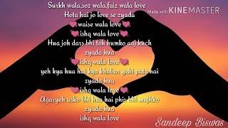 Ishq wala love lyrics - YouTube