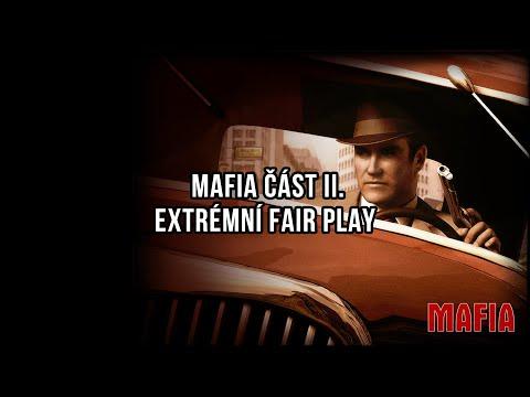 Mafie část 2 - Extrémní Fair Play