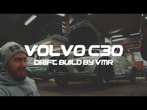 WE ARE BUILDING A REAR WHEEL DRIVE VOLVO C30 TO DRIFT!