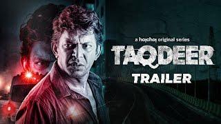 Taqdeer Trailer