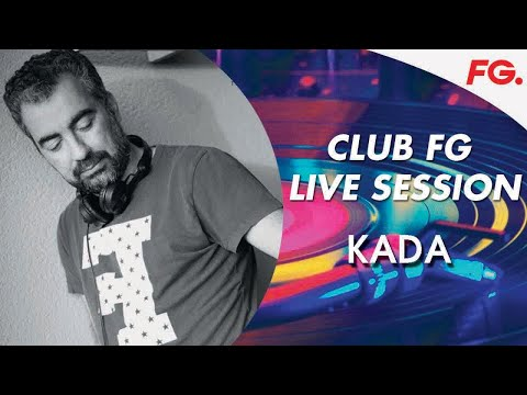DJ KADA  CLUB FG   LIVE DJ MIX   RADIO FG