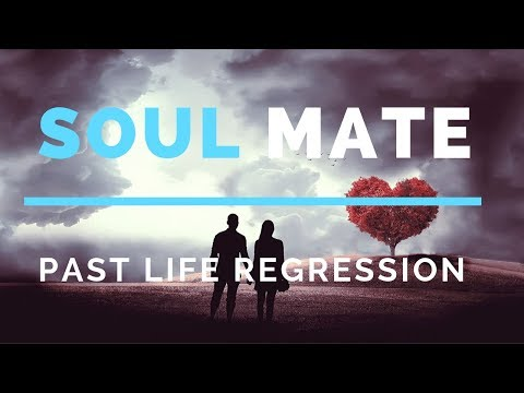 Advanced Past Life Regression Meeting Your SoulMate Hypnosis