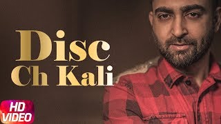 Gambar cover Disc Ch Kali (Full Video) | Sharry Mann | Latest Punjabi Song 2018 | Speed Records