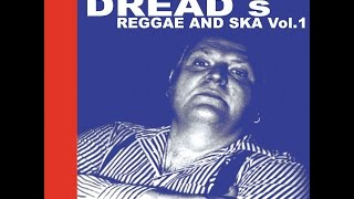 Judge Dread - Judge Dread's Reggae and Ska Vol.1 (Spirit of 69 Records) [Full Album]