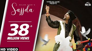 Sajjda (Official Video) Gulam Jugni | White Hill Music | New Punjabi Songs 2018