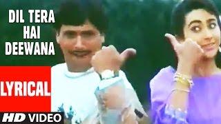 Dil Tera Hai Diwana Lyrical Video   Muqabla   Govinda