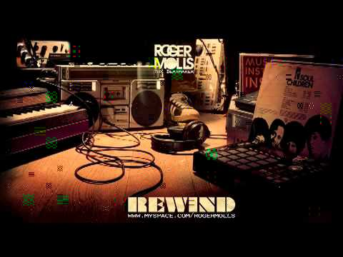 Rewind (Song) by Roger Molls