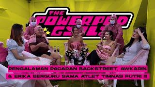 THE POWERPOD GIRLS: BERGURU PACARAN BACKSTREET, AWKARIN ERIKA AJAK SHAFIRA IKA PUTRI TREATMENT MEWAH