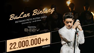 BETRAND PETO PUTRA ONSU | BULAN BINTANG (Official Music Video)