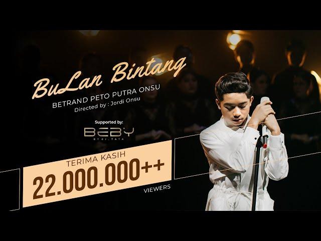 BETRAND PETO PUTRA ONSU | BULAN BINTANG (Official Music Video)