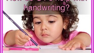Occupational Therapists helping to improve handwriting