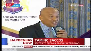 Taming SACCOS: EACC partners with SACCOS, SACCOS to explain reasons for loans