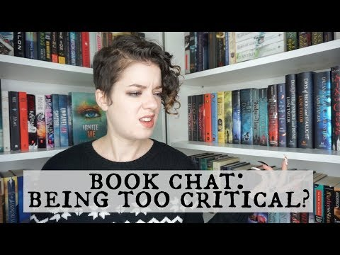Being Too Critical? | BOOK CHAT