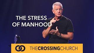 The Stress of Manhood