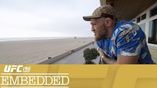 UFC 196 Embedded: Vlog Series - Episode 3