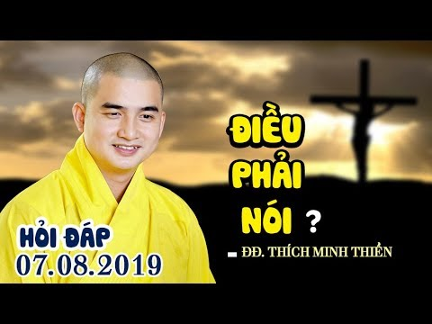 HỎI ĐÁP / Những câu hỏi HÓC BÚA nhưng cần phải nói rõ (07.08.2019)