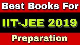 Best Books For IIIT-JEE Preparation | IIT JEE 2019 Preparation | IIT JEE 2019 [ Ash Tutorials]
