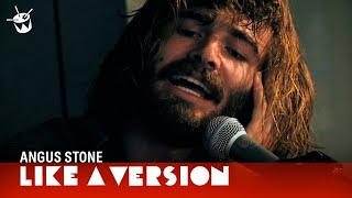 Like A Version: Angus Stone - Bird On A Buffalo (live)