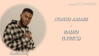 Nonso Amadi   Radio (Lyrics)