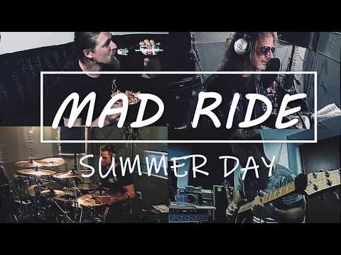Mad ride - Mad ride - Summer day