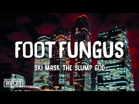 Ski Mask The Slump God - Foot Fungus (Lyrics)
