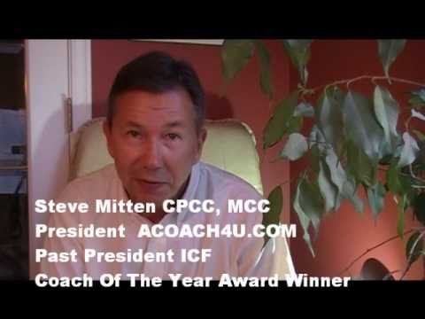 Being Successful in Life Coaching (or Business Coaching) With Master Coach Steve Mitten